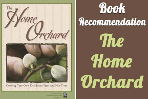 book recommentdation the home orchard
